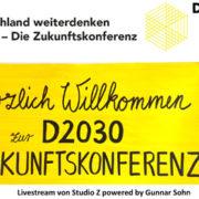 D2030: In Aufbruchstimmung für eine lebenswerte Zukunft