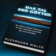 Alexandra Wolfe: Das Tal der Götter