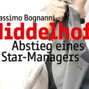 Big T.: Der Abstieg von Thomas Middelhoff