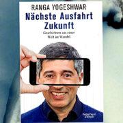 Ranga Yogeshwar: Verpassen wir die Ausfahrt Zukunft?