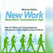 New Work: So funktioniert das agile Management