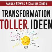 Wie die Transformation toller Ideen gelingt