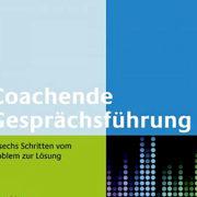Coachende Gesprächsführung: Wie man selbst auf Lösungen kommt