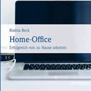 Home-Office: So klappt es mit dem Arbeiten von zu Hause